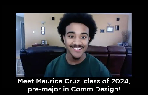 Maurice Cruz, pre-major in Comm Design talks about entering UNT in the fall