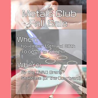 CVAD Metals Club Fall Sale, Nov. 19-20