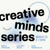 Creative Minds Series, March 25, 2021